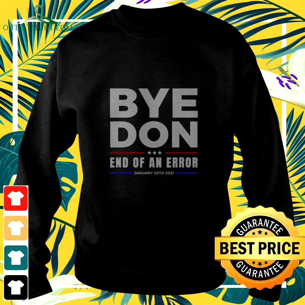 Bye Don end of an error January 20th 2021 sweater
