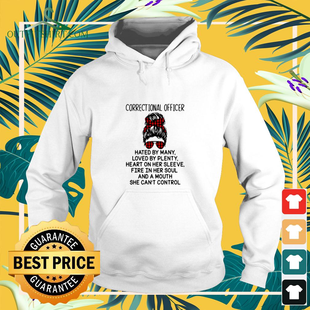 Correctional officer hated by many loved by plenty heart on her sleeve hoodie