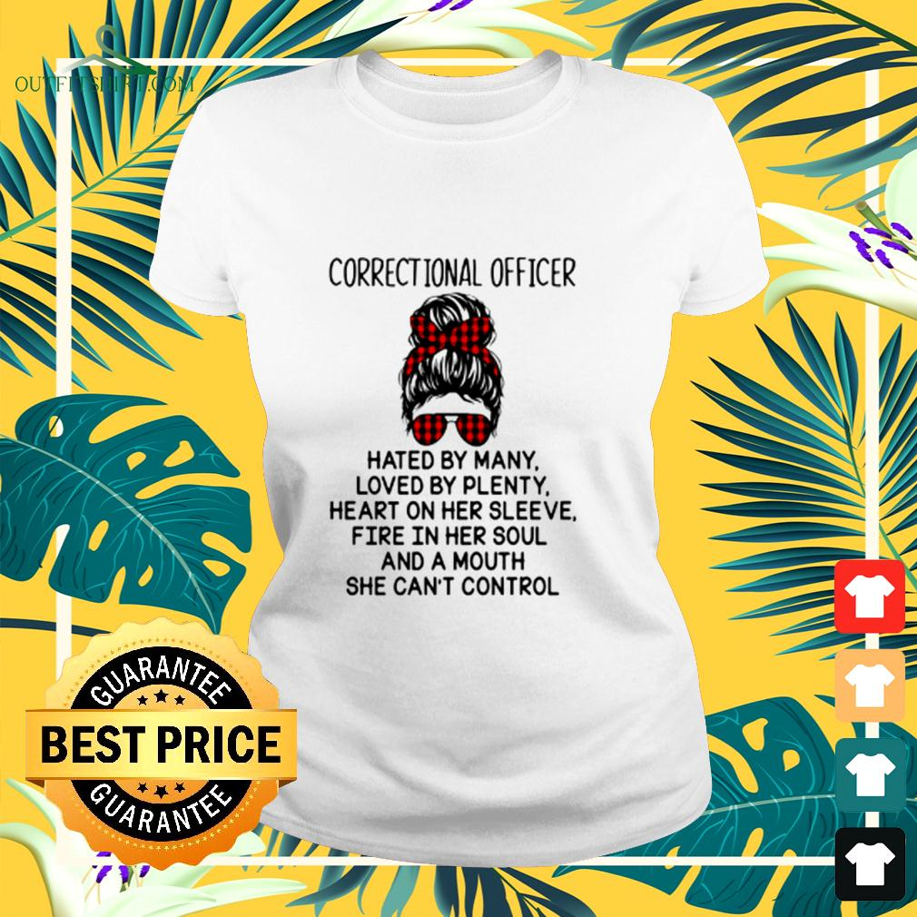 Correctional officer hated by many loved by plenty heart on her sleeve ladies-tee
