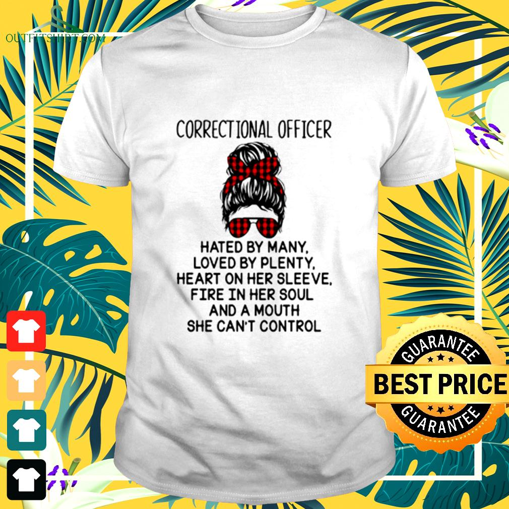 Correctional officer hated by many loved by plenty heart on her sleeve t-shirt