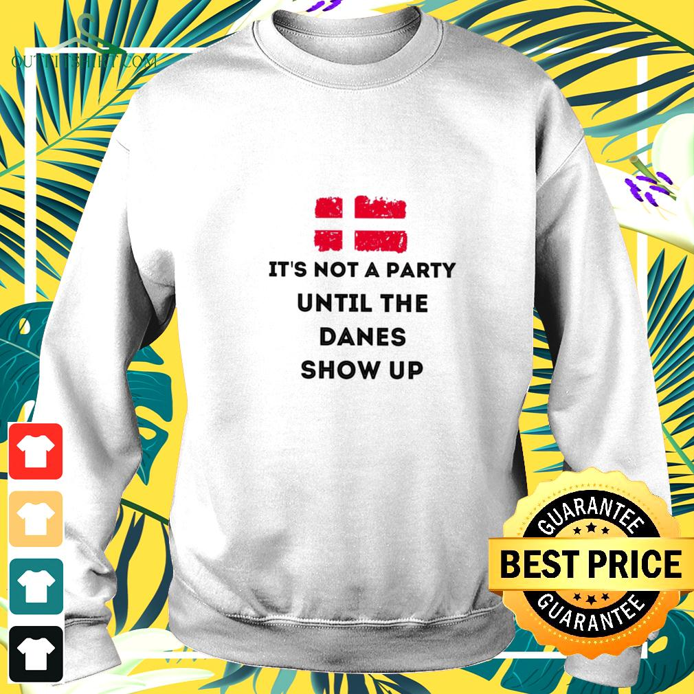Danish Flag it's not a party until the danes show up sweater