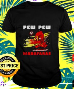 Deadpood pew pew madafakas t-shirt
