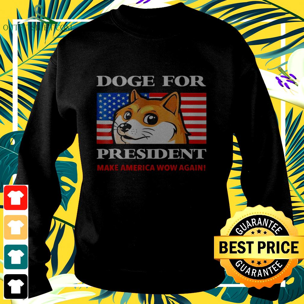 Doge for president make America now again sweater