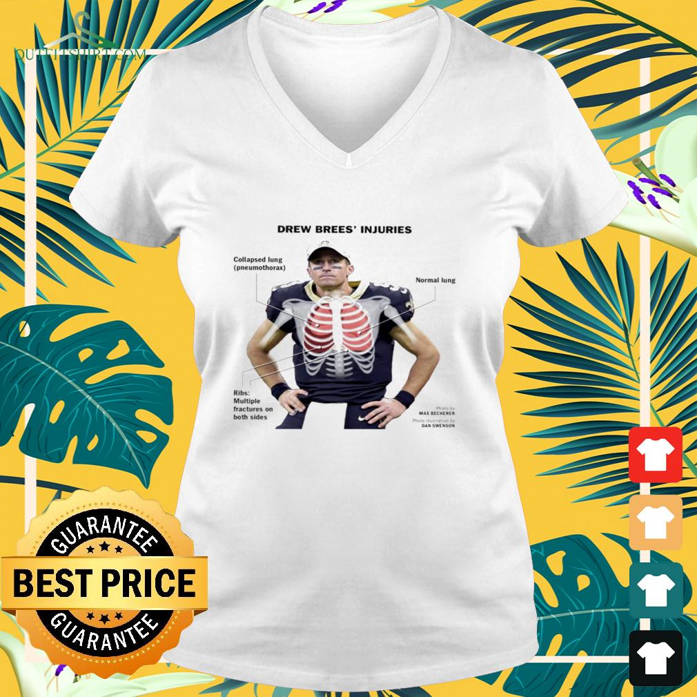 Drew Brees' injuries Collapsed lung v-neck t-shirt