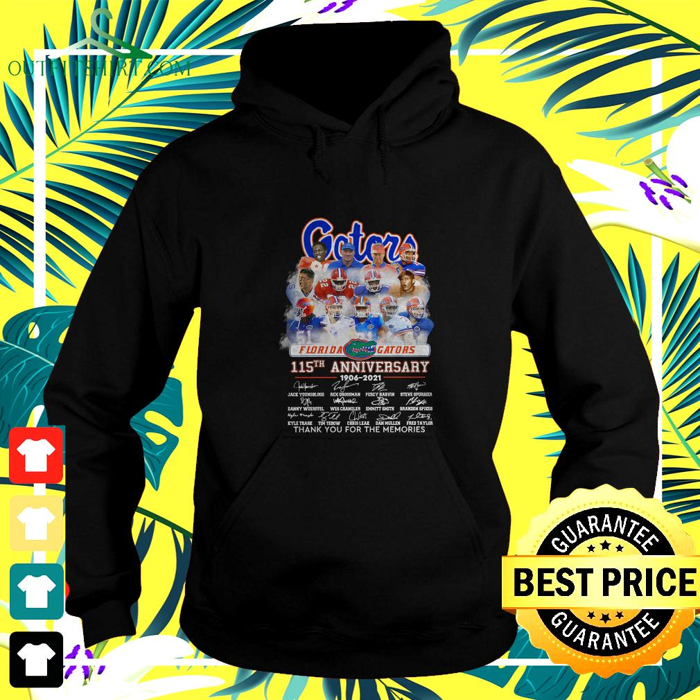Florida Gators 115th anniversary 1906-2021 thank you for the memories hoodie