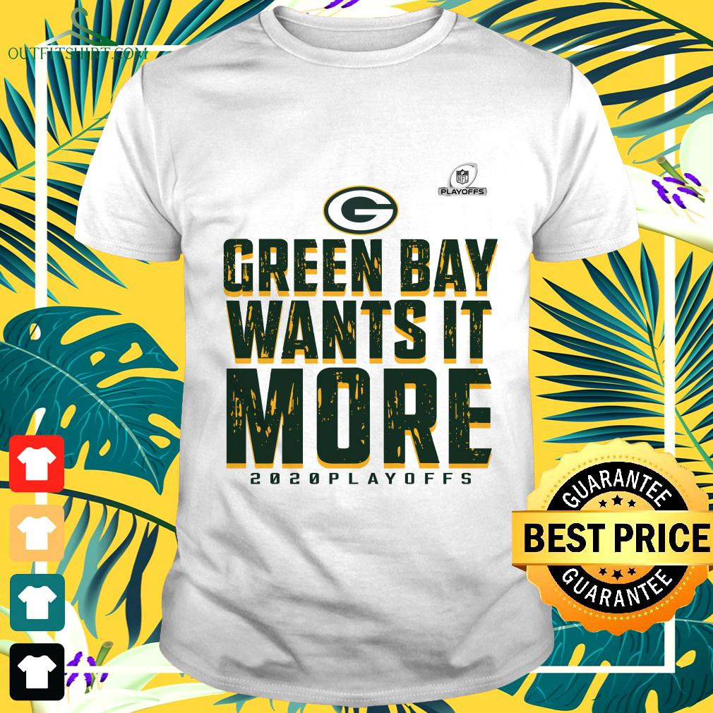 Green Bay Packers wants it more 2020 playoffs t-shirt
