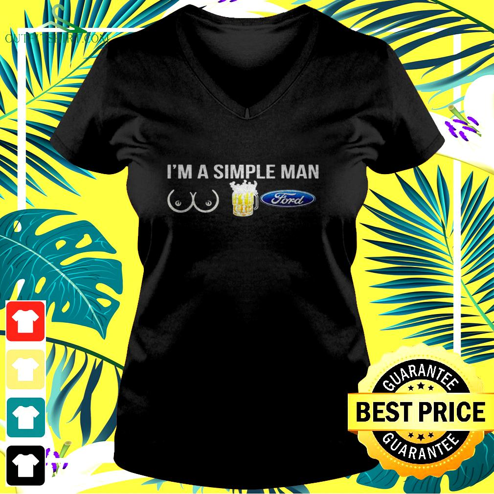 I'm a simple man girl beer and ford v-neck t-shirt