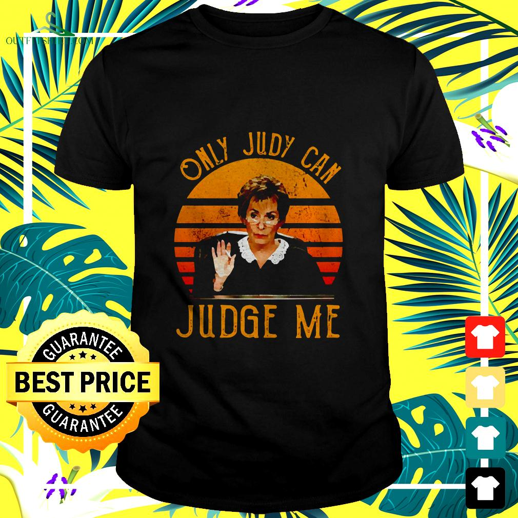 Judy Sheindlin Only Judy Can Judge Me Vintage t-shirt