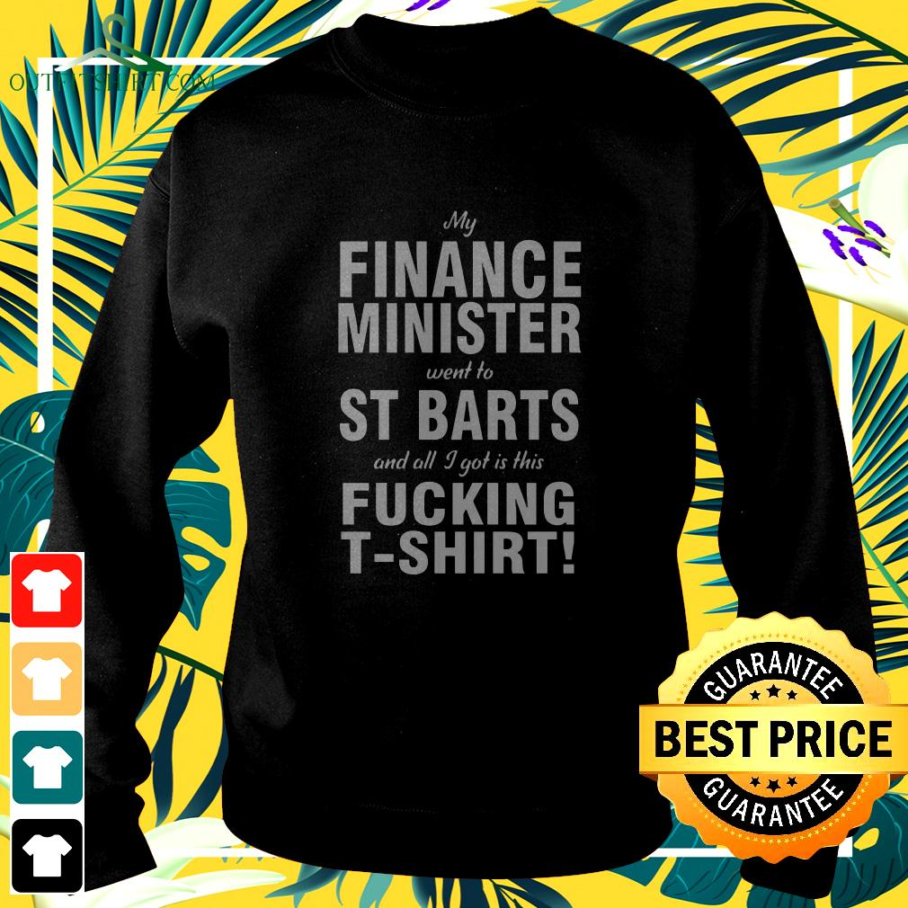 My Finance Minister Went To St Barts And All I Got Is This Fucking sweater