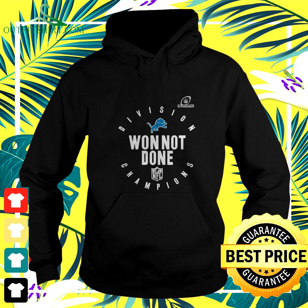 NFL Playoffs 2020 Won Not Done Division Champions Detroit Lions hoodie