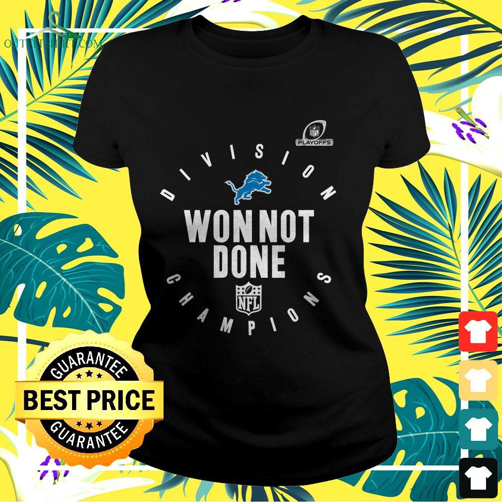 NFL Playoffs 2020 Won Not Done Division Champions Detroit Lions ladies-tee