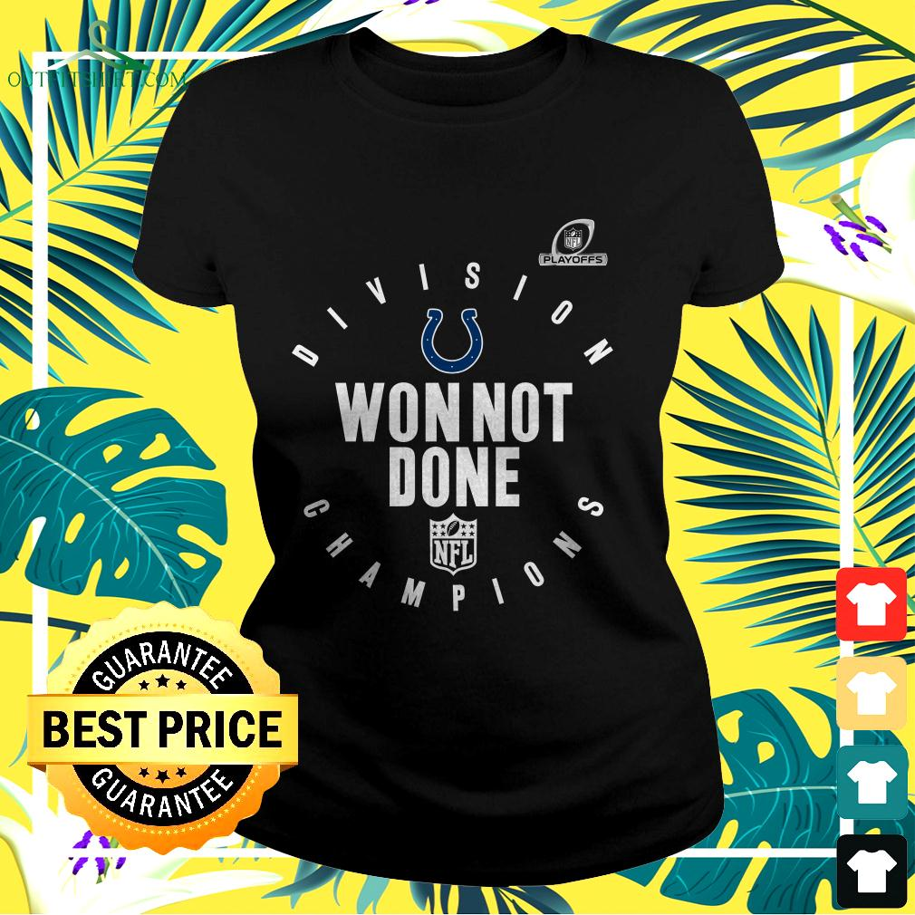 NFL Playoffs 2020 Won Not Done Division Champions Indianapolis Colts ladies-tee