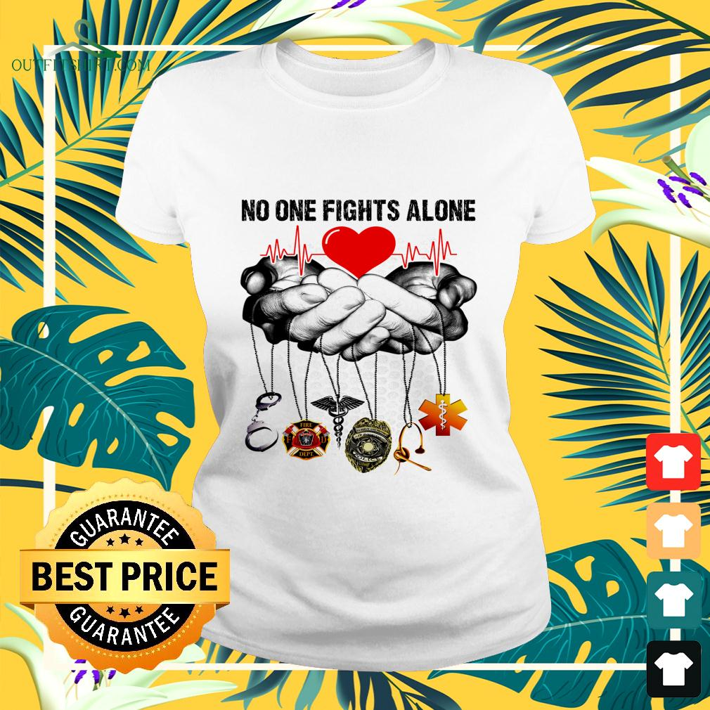No one fights alone ladies-tee