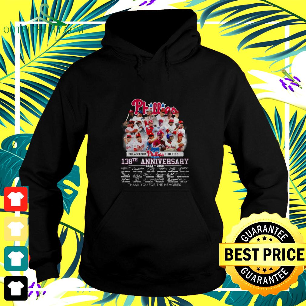 Philadelphia Phillies 138th anniversary 1883-2021 thank you for the memories hoodie