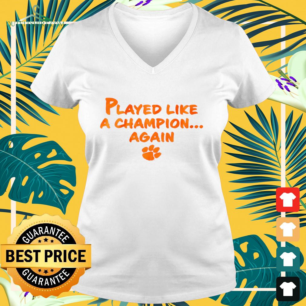 Played like a champion again v-neck t-shirt
