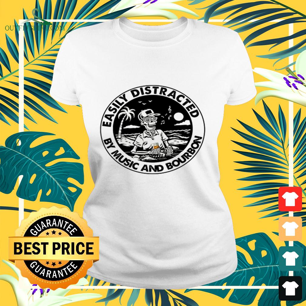 Skeleton Easily distracted by music and bourbon ladies-tee