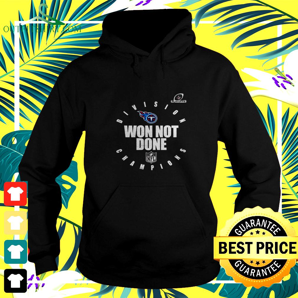Tennessee Titans 2020 AFC south division champions won not done hoodie