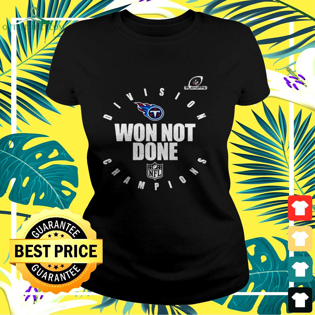 Tennessee Titans 2020 AFC south division champions won not done ladies-tee
