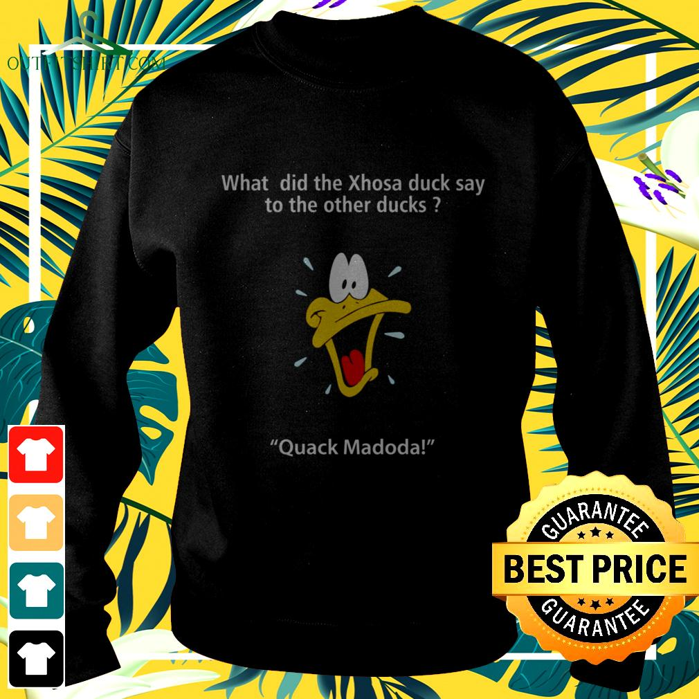 What did the xhosa duck say to the other ducks quack madoda sweater