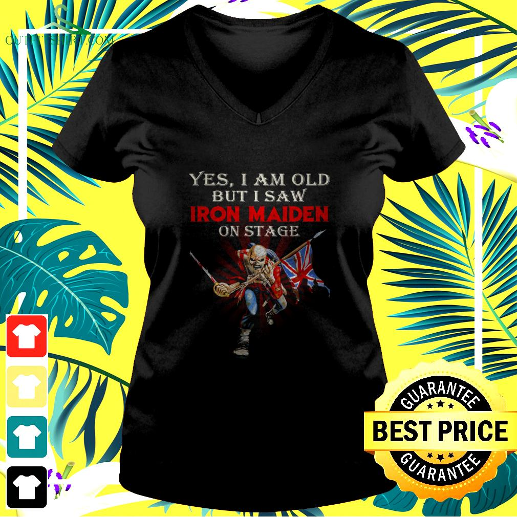Yes I am old but I saw Iron Maiden on stage signature v-neck t-shirt