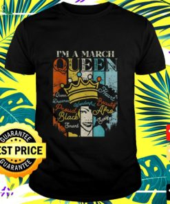 I'm a March Queen vintage t-shirt