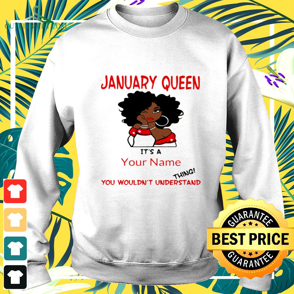 january-queen-its-a-your-name-you-wouldnt-understand-thing-sweater January Queen It's a your name you wouldn't understand thing shirt