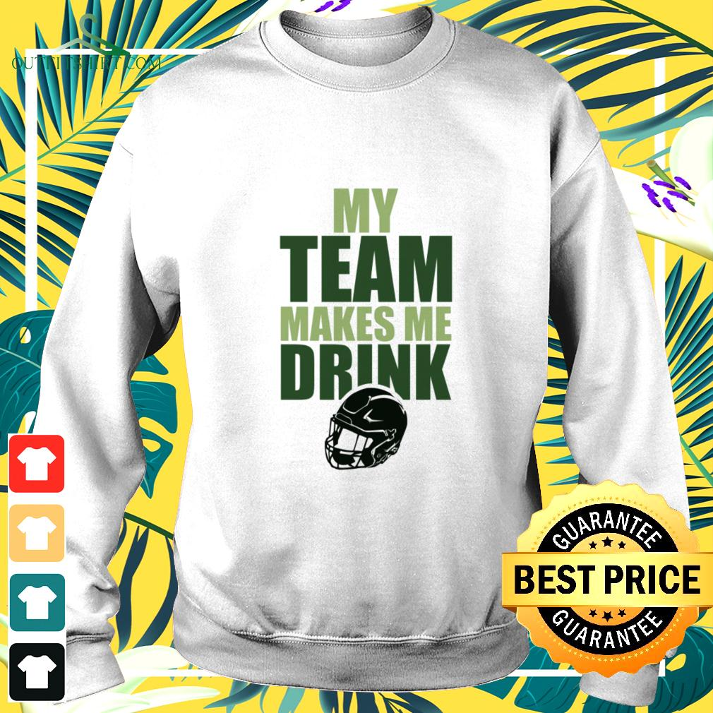 NFL Green Bay Packers my team makes me drink sweater