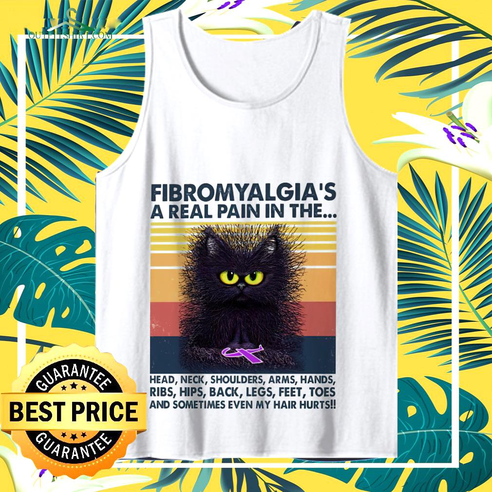 Cat Fibromyalgia's a real pain in the head neck shoulders arms hands vintage  tank top