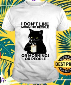 Cat I Don't Like Moning People Or Mornings t-shirt