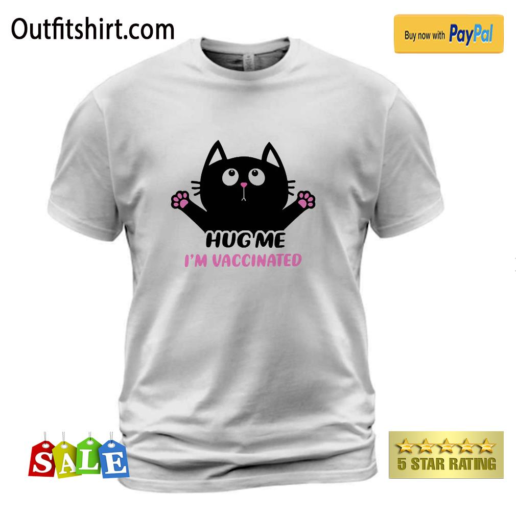 Cat Lovers – Hug Me I'm Vaccinated Funny t-shirt