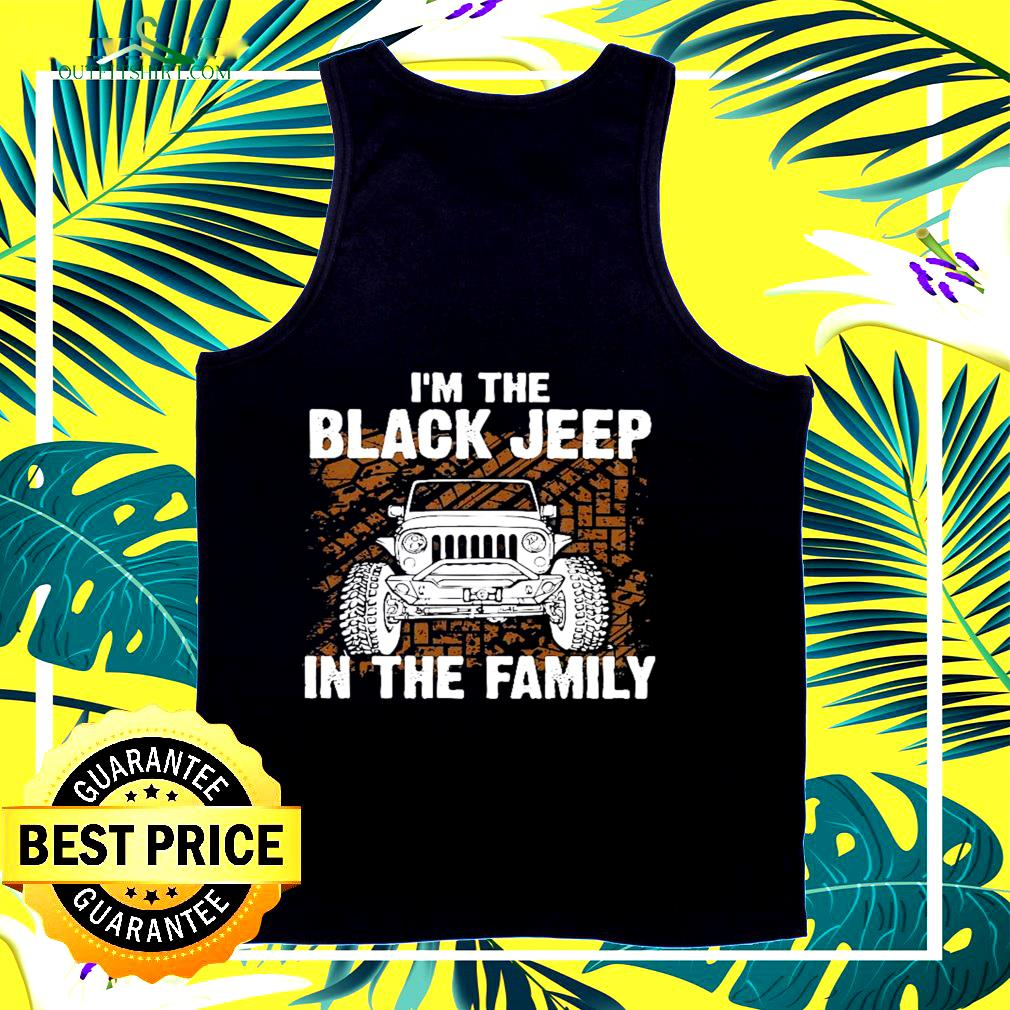 I'm the black jeep in the family tank top