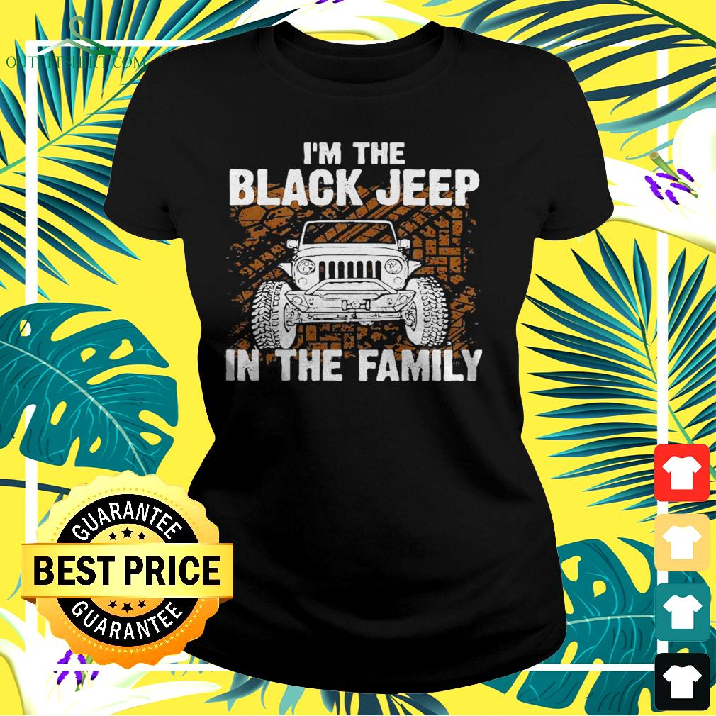 I'm the black jeep in the family ladies-tee