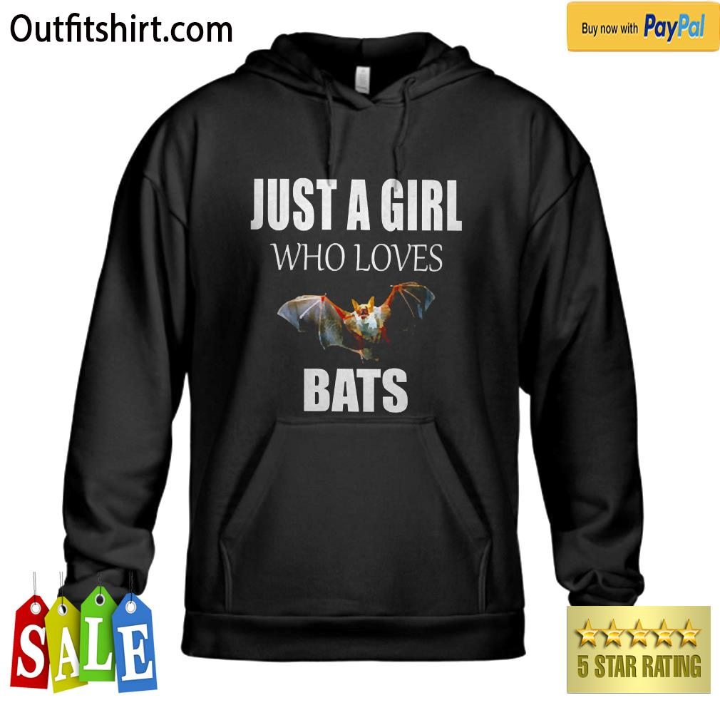JUST A GIRL WHO LOVES BATS hoodie