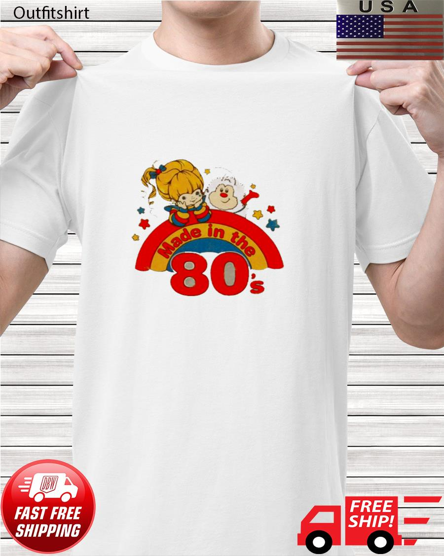 Rainbow brite made in the 80s t-shirt