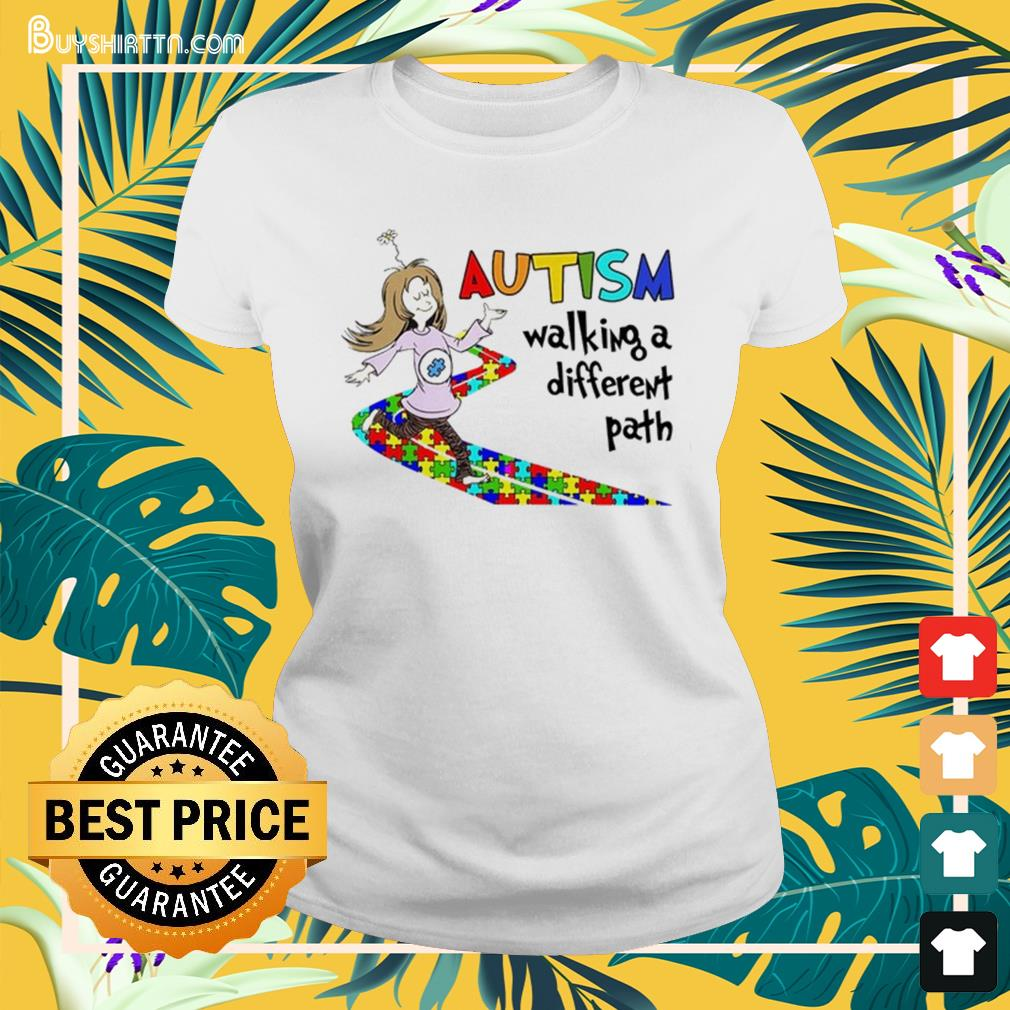 Autism walking a different path Ladies-tee