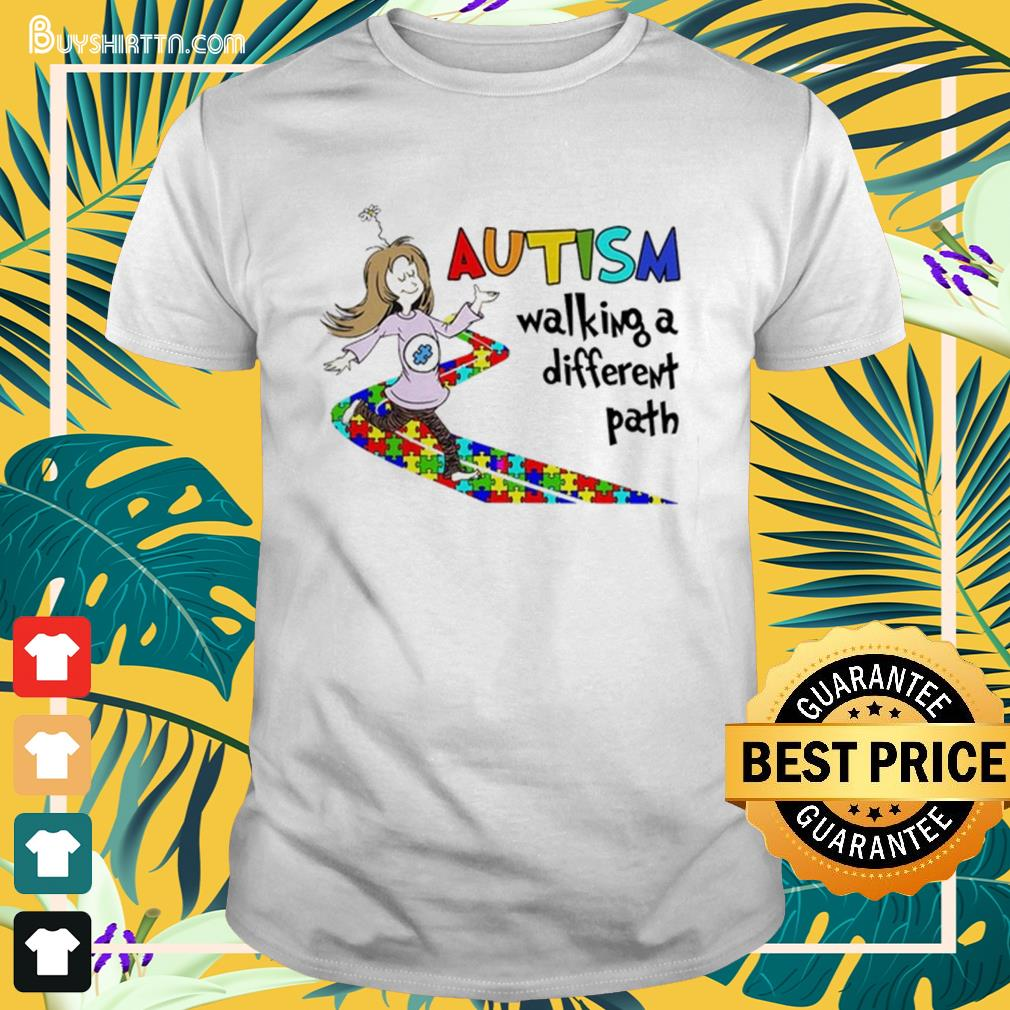 Autism walking a different path Shirt