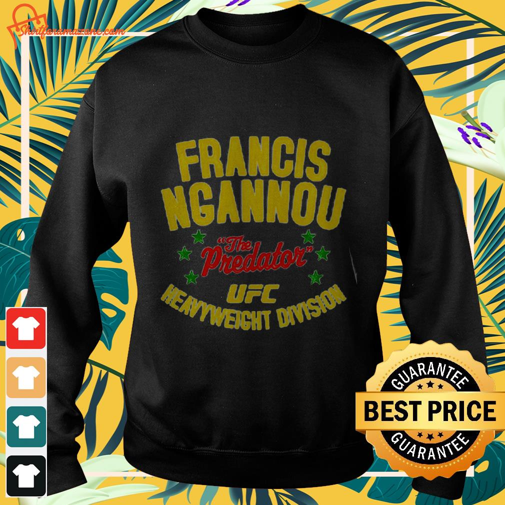 Francis ngannou UFC heavyweight division The Predator Sweater