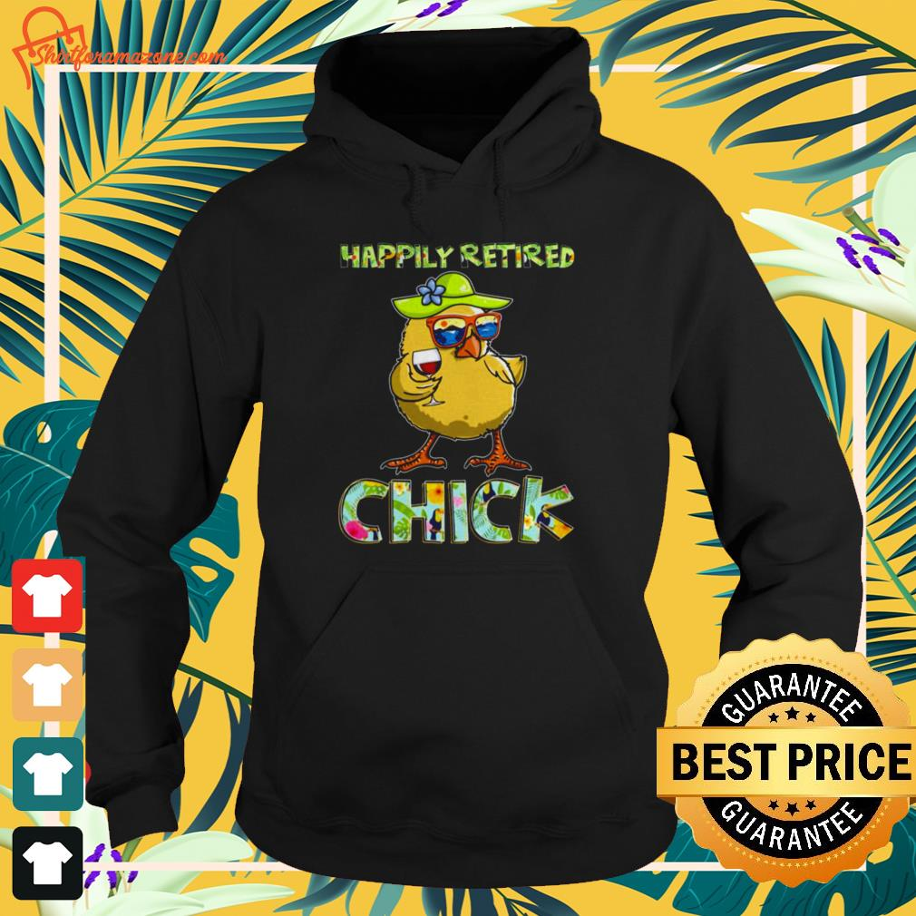 Happily retired chick summer Hoodie