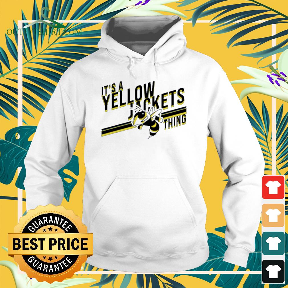 It's a yellow jackets thing Hoodie
