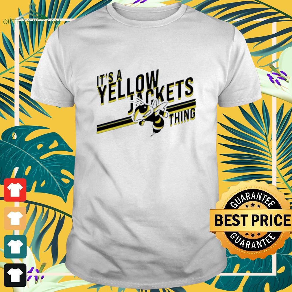 It's a yellow jackets thing Shirt