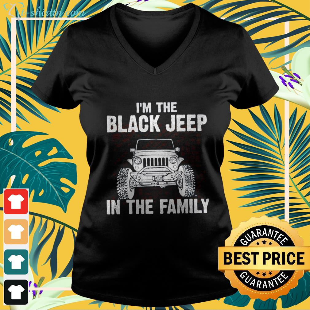 Official I'm the black Jeep in the family v-neck t-shirt