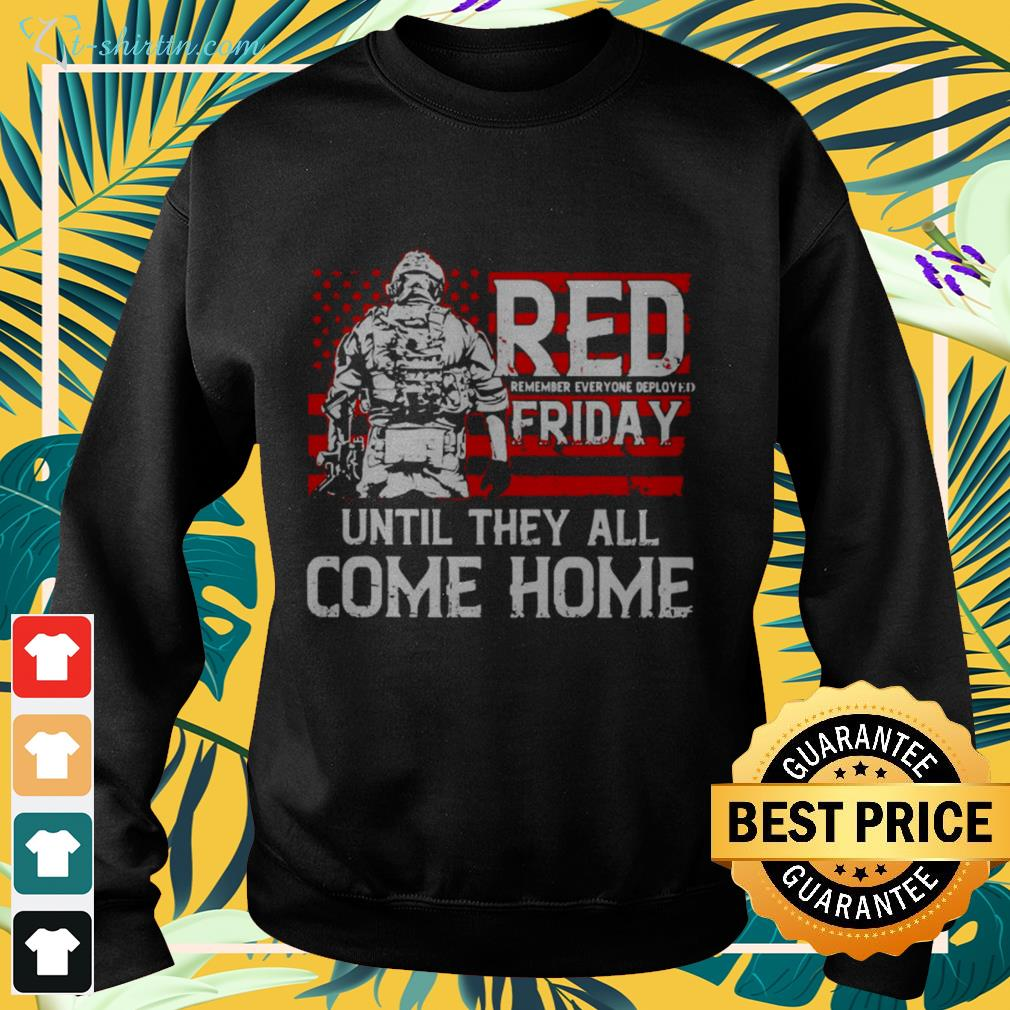 Red remember everyone deployed friday until they all come home American flag sweater