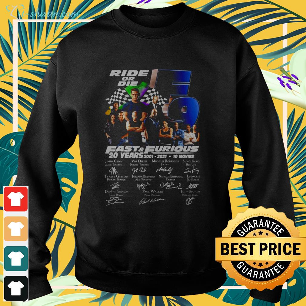 Ride or die F9 Fast and Furious 20 Years 2001-2021 signature sweater