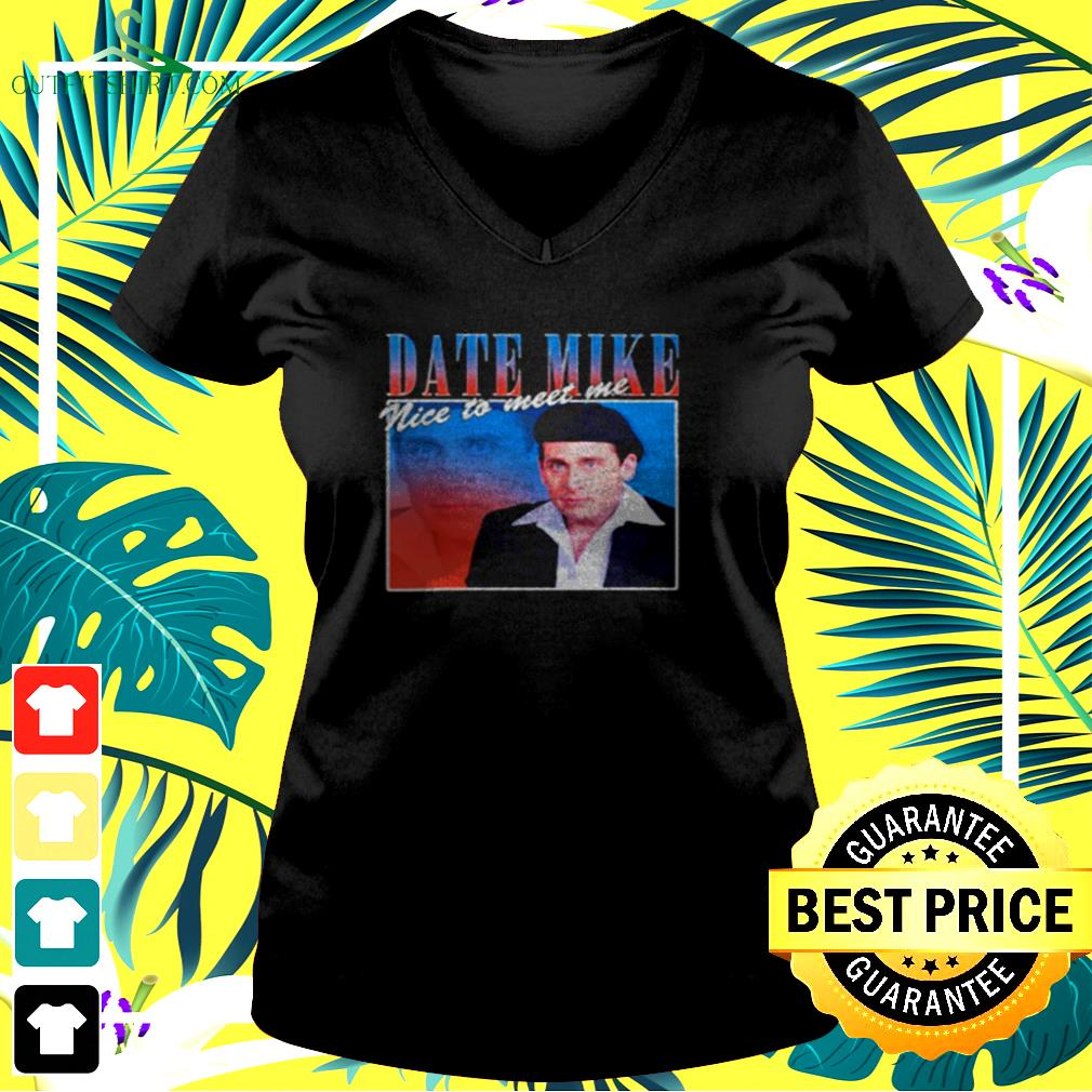 Date Mike nice to meet you v-neck t-shirt