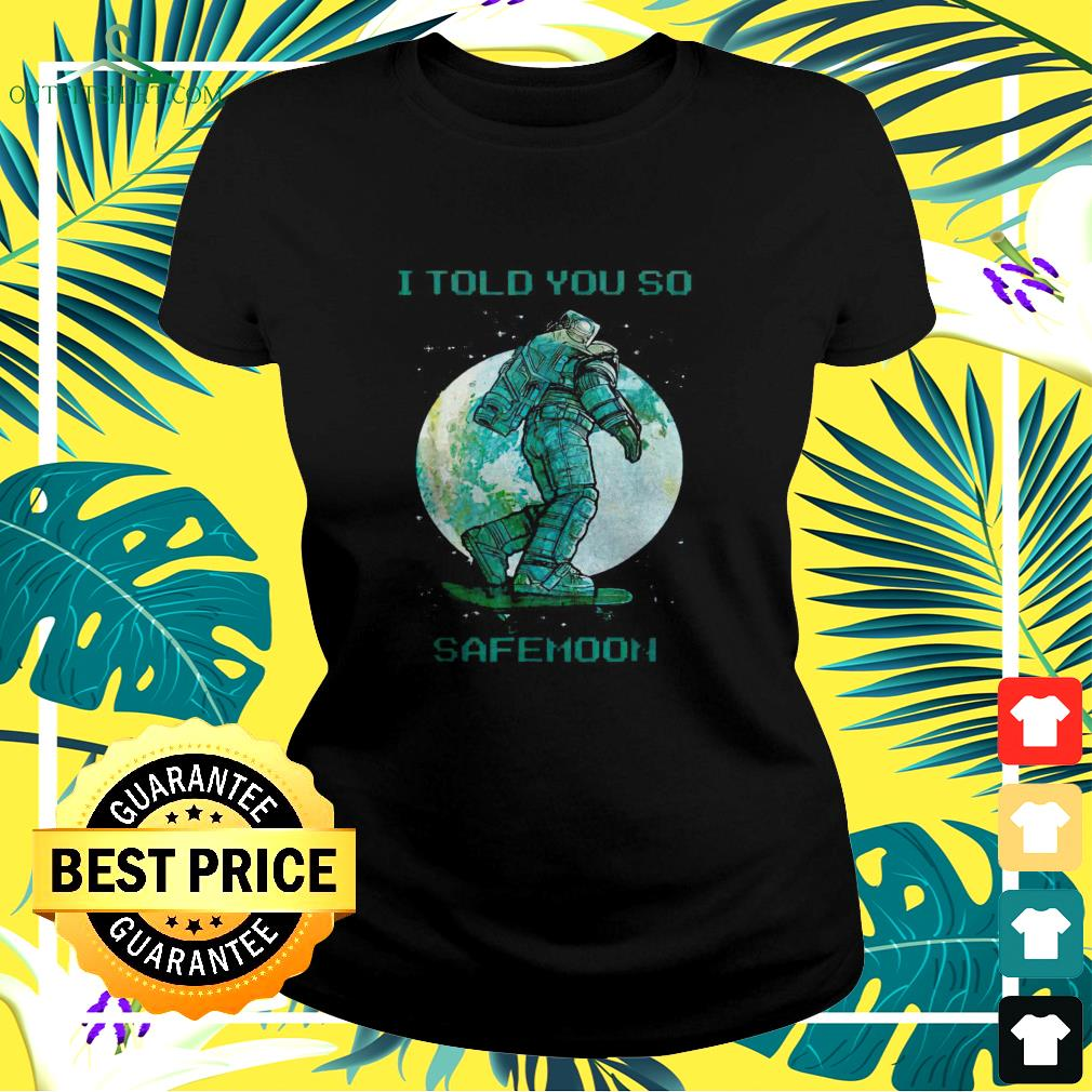 Doge I told you so Safemoon ladies-tee