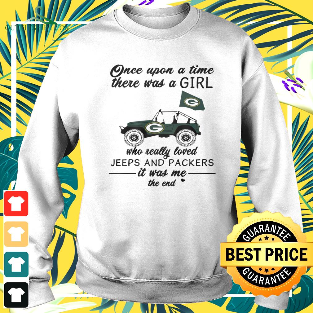 Once upon a time there was a girl who really jeep and Packers sweater
