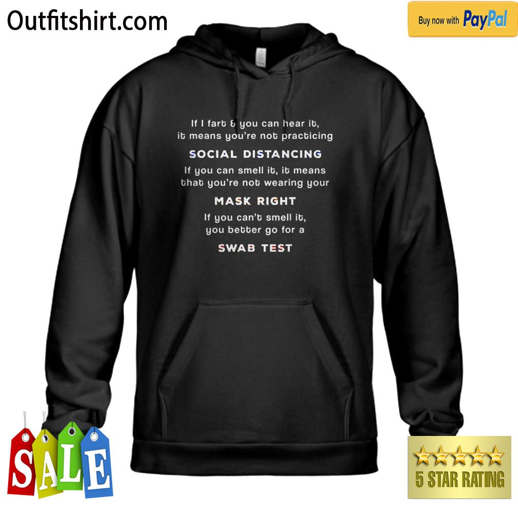 Social Distancing If I Fart You Can Hear It You're Too Close hoodie