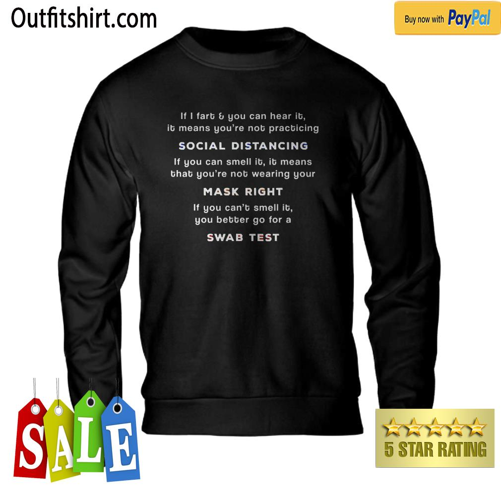 Social Distancing If I Fart You Can Hear It You're Too Close sweater