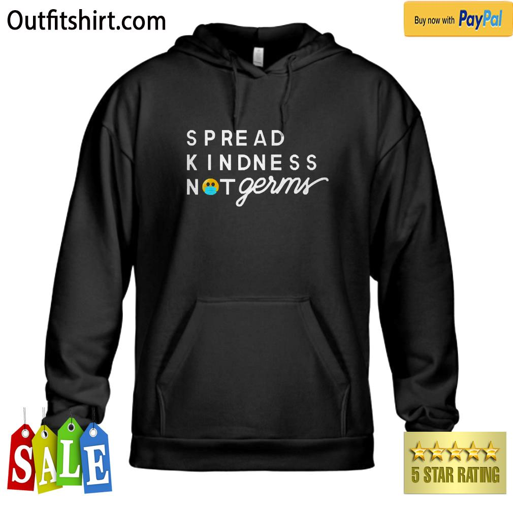 Spread Kindness Not Germs Essential Worker hoodie