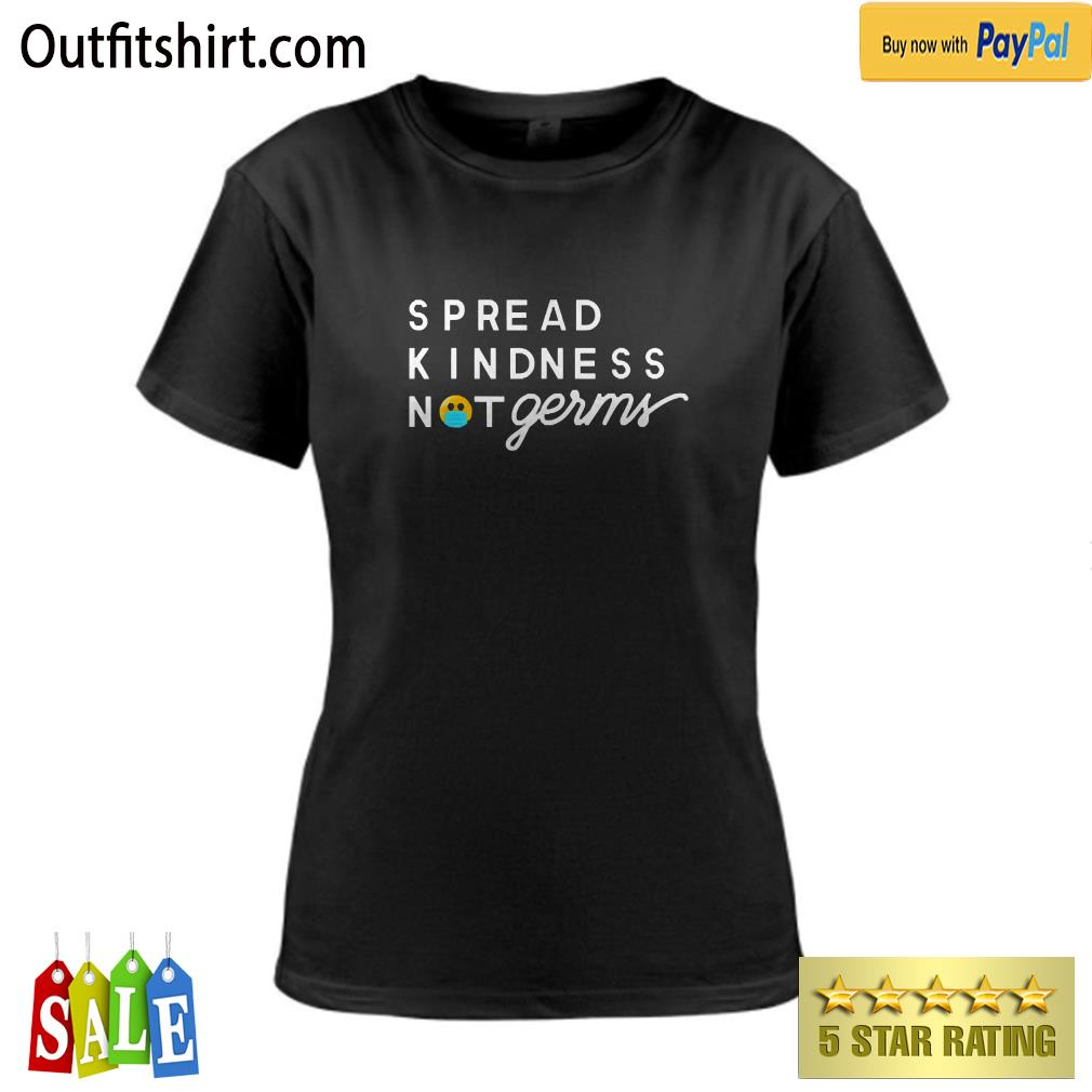 Spread Kindness Not Germs Essential Worker ladies-tee
